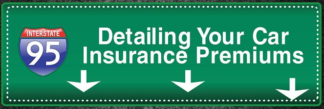 Detailing Your Car Insurance Premiums 1