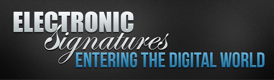Electronic Signatures- Entering the Digital World 4