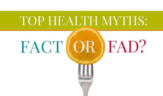 Top Health Myths: Fact or Fad? 5