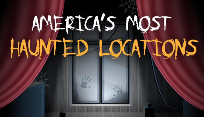 Americas Most Haunted Locations Infographic